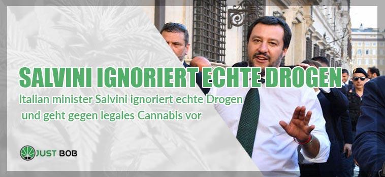 Salvini ignoriert echte Drogen